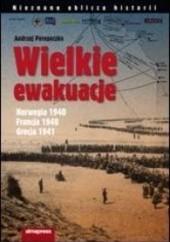 Okładka książki Wielkie ewakuacje Andrzej Perepeczko