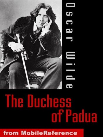 Okładka książki The Duchess of Padua Oscar Wilde