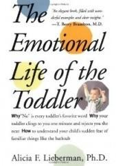 Okładka książki Emotional Life of the Toddler Alicia F. Lieberman
