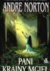 Okładka książki Pani krainy mgieł Andre Norton