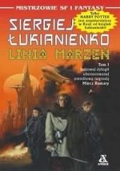 Okładka książki Linia marzeń Siergiej Łukjanienko