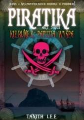 Okładka książki Piratika. Kierunek: Papuzia wyspa Tanith Lee