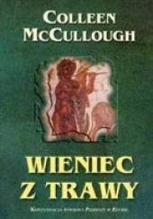 Okładka książki Wieniec z trawy Colleen McCullough