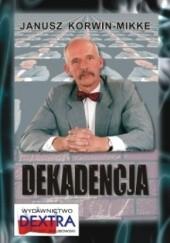 Okładka książki Dekadencja Janusz Korwin-Mikke