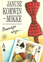 Okładka książki Pewnego razu... Janusz Korwin-Mikke