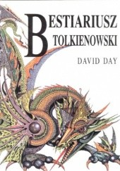 Okładka książki Bestiariusz Tolkienowski David Day