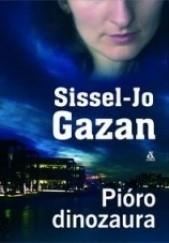 Okładka książki Pióro dinozaura Sissel-Jo Gazan