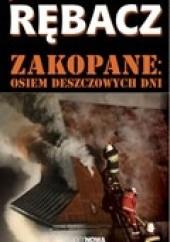 Okładka książki Zakopane. Osiem deszczowych dni Jacek Rębacz