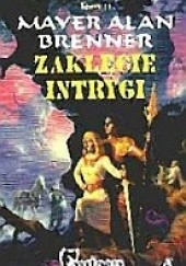 Okładka książki Zaklęcie intrygi Mayer Alan Brenner