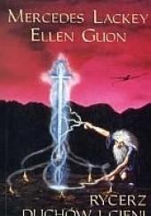 Okładka książki Rycerz Duchów i Cieni Mercedes Lackey