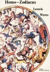 Okładka książki Homo-Zodiacus Leszek Weres