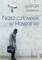Okładka książki Nasz człowiek w Hawanie Graham Greene