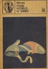 Okładka książki Wesele w niebie Mircea Eliade