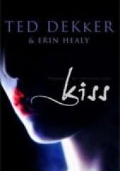 Okładka książki Kiss Ted Dekker,Erin Healy