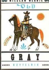 Okładka książki Old Gray Wiesław Wernic