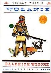 Okładka książki Wołanie dalekich wzgórz Wiesław Wernic