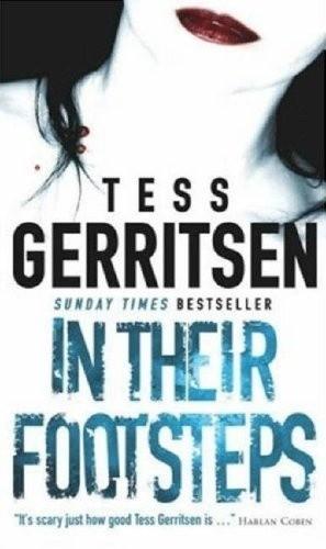 Okładka książki In their footsteps Tess Gerritsen