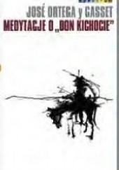 """Okładka książki Medytacje o """"Don Kichocie"""" José Ortega y Gasset"""