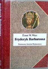 Okładka książki Fryderyk Barbarossa. Mit i rzeczywistość