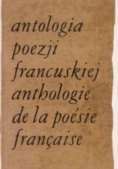 Okładka książki Antologia poezji francuskiej. T.4 Jerzy Lisowski
