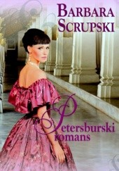 Okładka książki Petersburski romans Barbara Scrupski