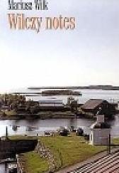 Okładka książki Wilczy notes Mariusz Wilk