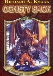 Okładka książki Ognisty smok Richard A. Knaak