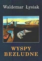 Okładka książki Wyspy bezludne Waldemar Łysiak