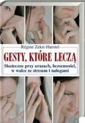 Okładka książki Gesty, które leczą Régine Zekri-Hurstel