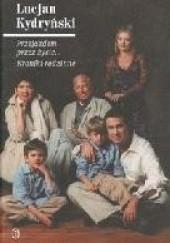 Okładka książki Przejazdem przez życie... Kroniki rodzinne Lucjan Kydryński