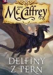 Okładka książki Delfiny z Pern Anne McCaffrey