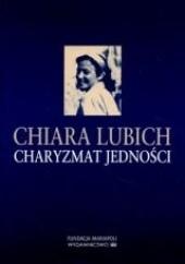 Okładka książki Charyzmat jedności Chiara Lubich