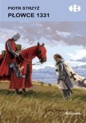 Okładka książki Płowce 1331 Piotr Strzyż