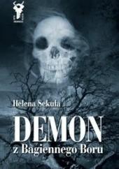 Okładka książki Demon z Bagiennego Boru Helena Sekuła