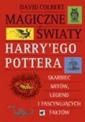 Okładka książki Magiczne światy Harry'ego Pottera David Colbert