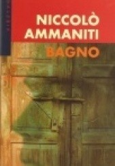 Okładka książki Bagno Niccolo Ammaniti