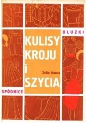 Okładka książki Kulisy kroju i szycia - bluzki i spódnice Zofia Hanus
