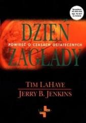 Okładka książki Dzień zagłady Tim LaHaye,Jerry B. Jenkins