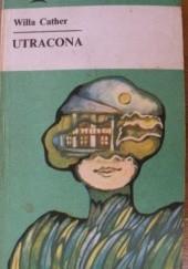Okładka książki Utracona Willa Cather