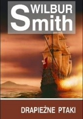 Okładka książki Drapieżne ptaki Wilbur Smith