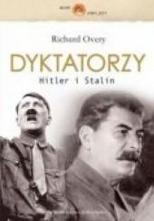 Okładka książki Dyktatorzy. Hitler I Stalin Richard Overy