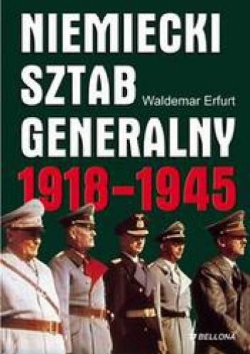 Okładka książki Niemiecki sztab generalny 1918-1945