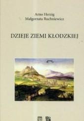 Okładka książki Dzieje ziemi kłodzkiej. Wydanie 2. Arno Herzig,Małgorzata Ruchniewicz