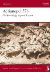 Okładka książki Adrianopol 378. Goci rozbijają legiony Rzymu Simon MacDowall