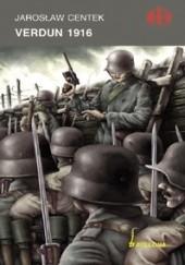 Okładka książki Verdun 1916 Jarosław Centek