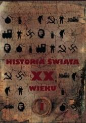 Okładka książki Historia świata XX wieku. Od Rewolucji Październikowej do Solidarności. Tom 1 Paul Johnson
