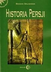 Okładka książki Historia Persji. Tom I. Od czasów najdawniejszych do najazdu Arabów