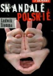 Okładka książki Skandale polskie Ludwik Stomma