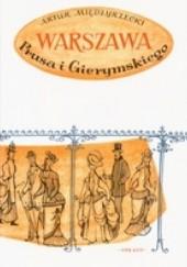Okładka książki Warszawa Prusa i Gierymskiego Artur Międzyrzecki