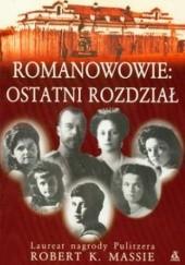 Okładka książki Romanowowie: ostatni rozdział Robert K. Massie
